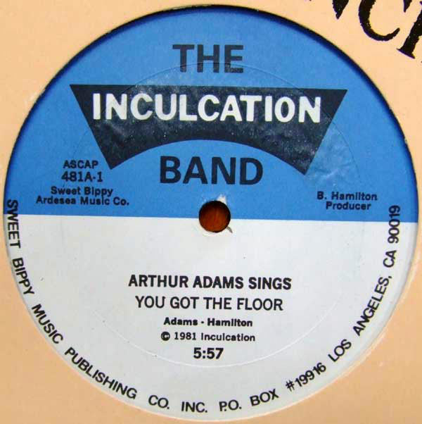 The Inculcation Band, Arthur Adams ‎– You Got The Floor - monads records