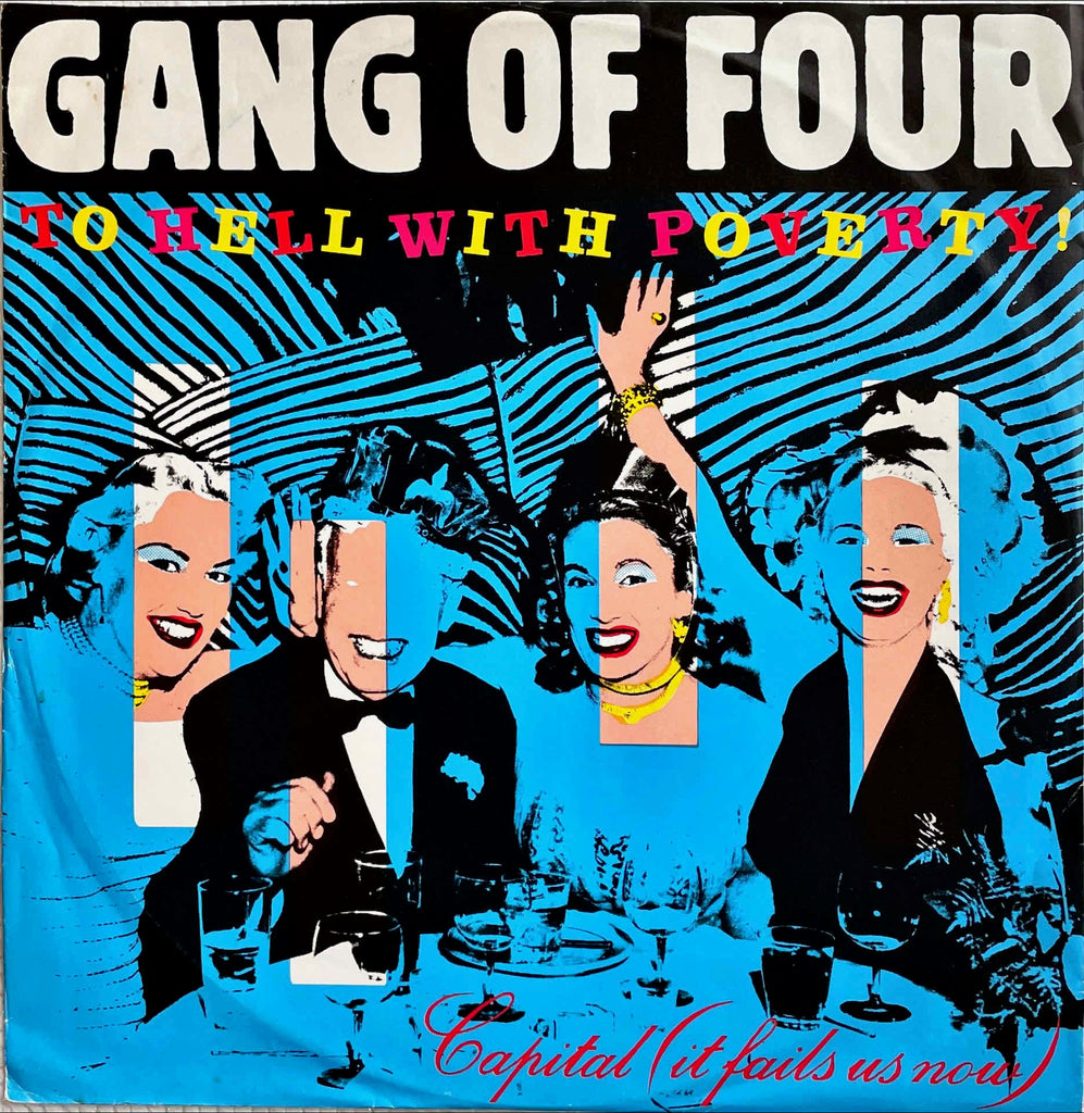 Gang Of Four ‎– To Hell With Poverty! 12 inch single sleeve image front