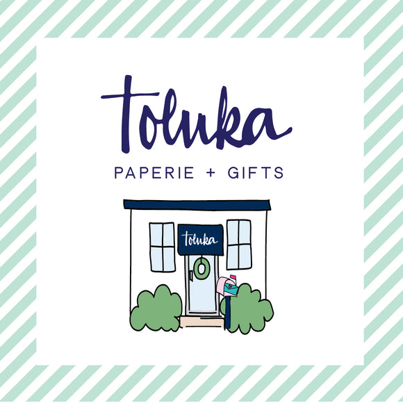 Toluka Paperie + Gifts Gift Card