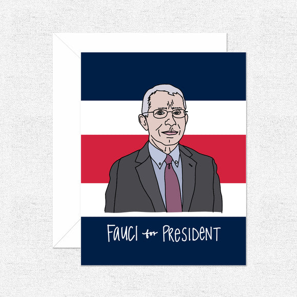 Fauci for President Card