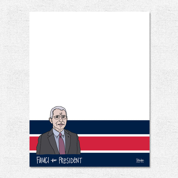 Fauci for President Notepad