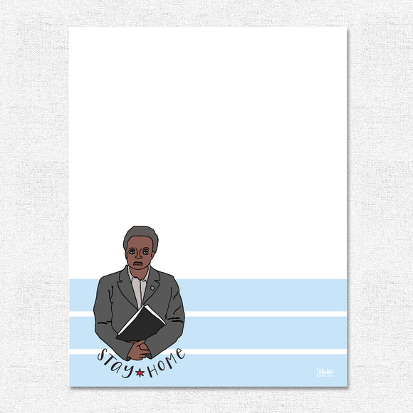 Lori Lightfoot Stay Home Notepad