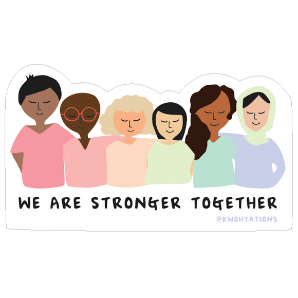 Stronger Together Sticker Ladies