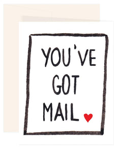 You've Got Mail Greeting Card