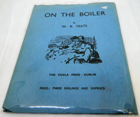 New - W.B Yeats ''On The Boiler'' 1938
