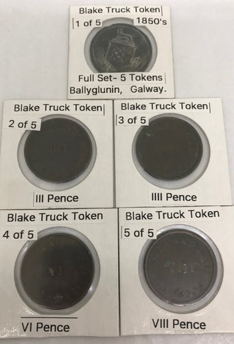 Complete set of Blake Truck Tokens 1830-1855 - Ballyglunin House, Galway.