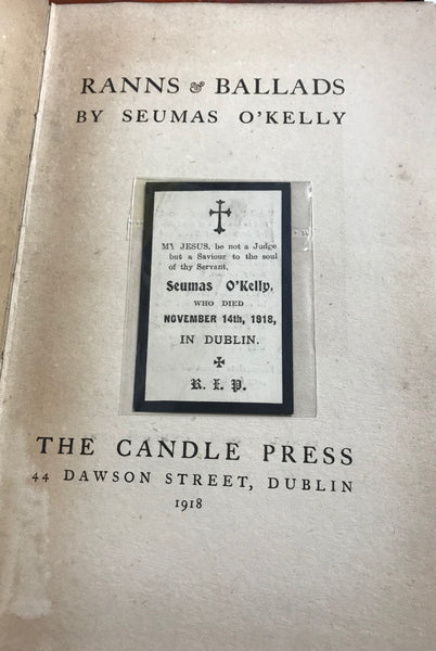 Ranns & Ballads - Seamus O'Kelly - 1st Edition - 1918 - The Candles Press.