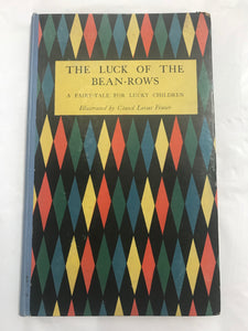 The Luck of the Bean-Rows