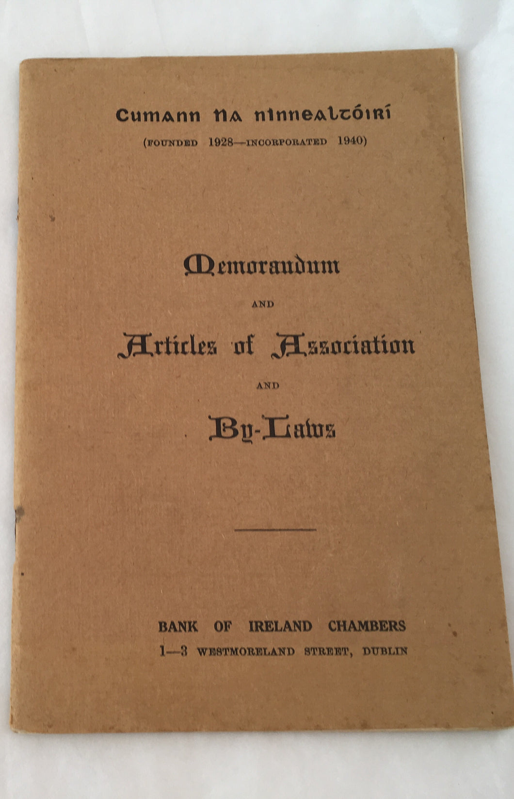 Memorandum and Articles of Association and By-Laws - Bank of Ireland Chambers