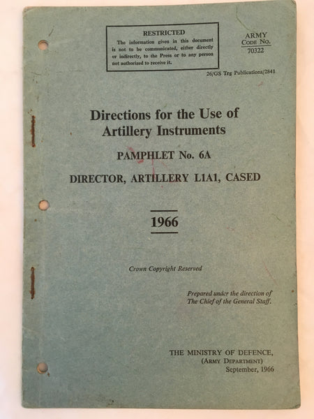 Directions for the use of Artillery Instruments. Pamphlet No.6A. - 1966