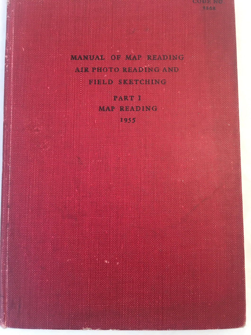 Manual of Map reading, Air photo Reading and Field Sketching - 1955