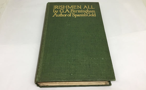 Irishmen All - G.A. Birmingham - Jack B. Yeats Plates - 2nd Edition - 1914