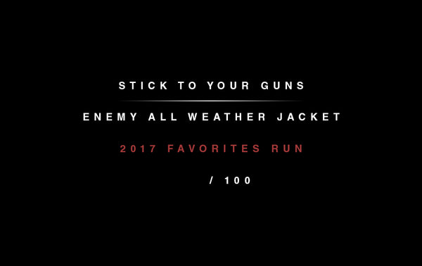 Stick to Your Guns - Enemy All Weather Jacket