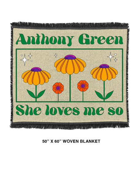 Anthony Green - She Loves Me So Woven Blanket