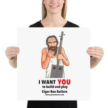 Load image into Gallery viewer, I Want YOU to build and play Cigar Box Guitars Poster