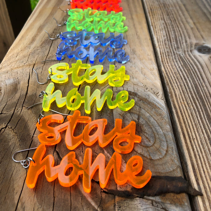 Stay Home Laser-Cut Acrylic Earrings