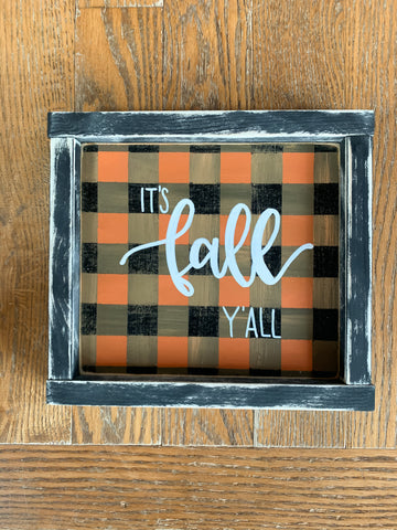 It's Fall Ya'll Orange & Black Plaid Sign