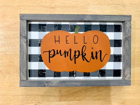 Hello Pumpkin Buffalo Plaid Sign