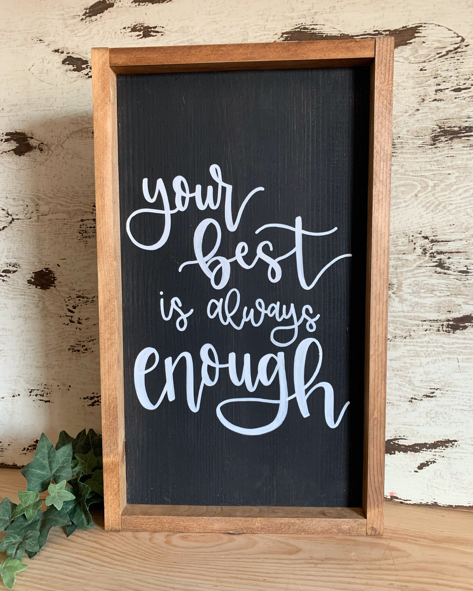 Your Best Is Always Enough Sign