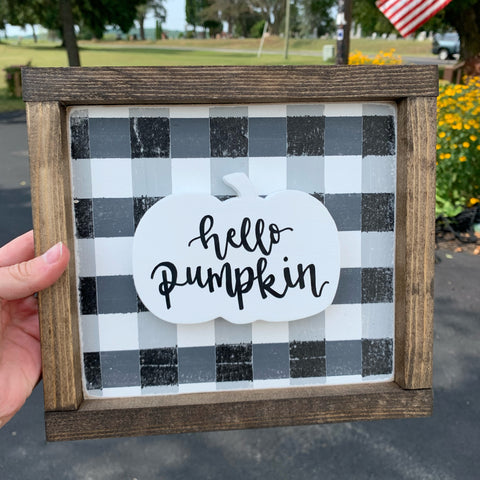 Hello Pumpkin on Cutout - Black& White Plaid Sign