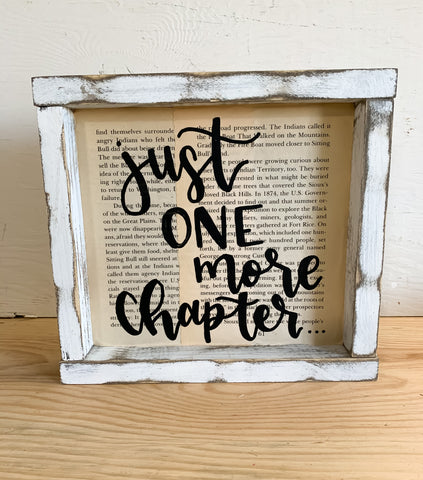 Just One More Chapter... Sign