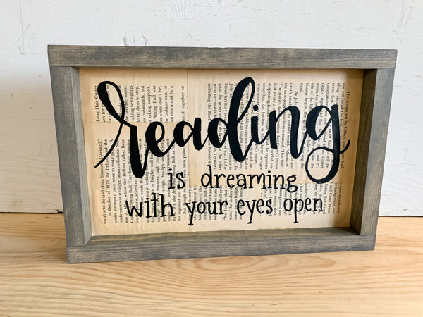 Reading Is Dreaming With Your Eyes Open Sign