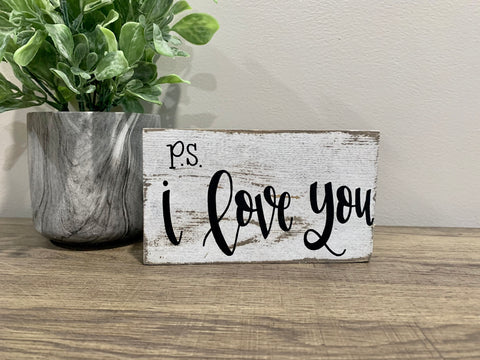 P.S. I love you  /  Hello Spring   - Reversible Shelf Sitter