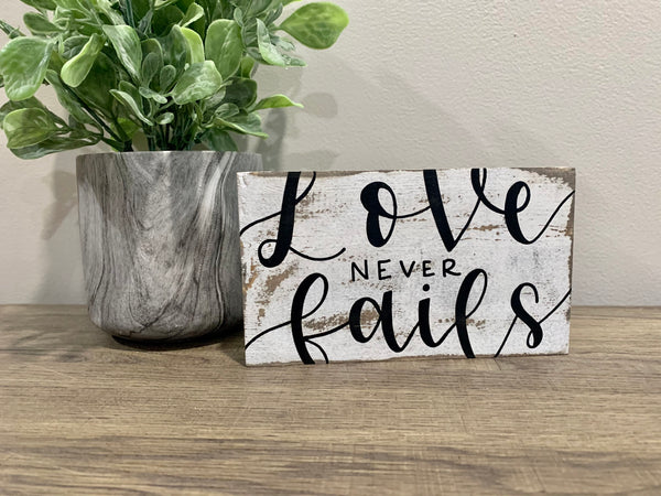 Love Never Fails / Pray Continually  -  Reversible Shelf Sitter