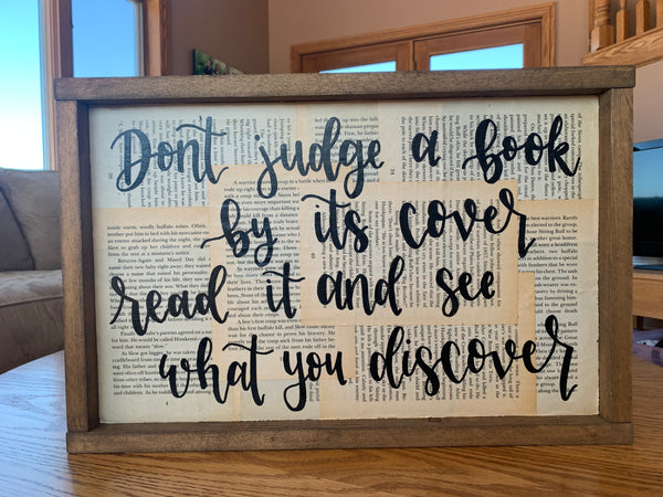 Don't Judge A Book By It's Cover Read It And See What You Discover - Reclaimed Book Sign