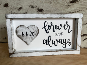 Forever And Always With Customizable Date Sign