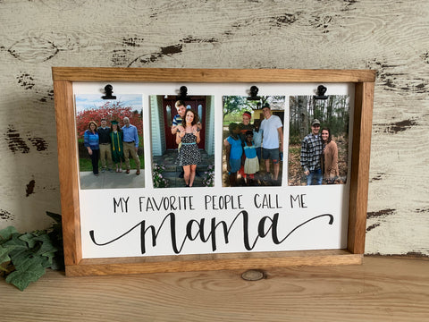My Favorite People Call Me Mama With 4 Picture Clips