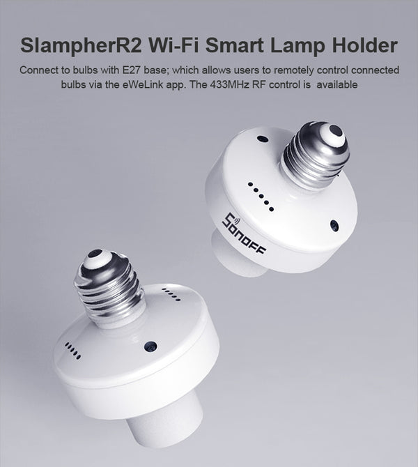 SlampherR2: 433MHz RF and WiFi Smart Lamp Holder