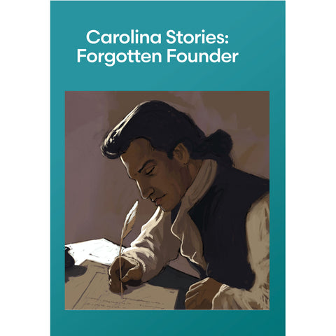 Carolina Stories: Forgotten Founder