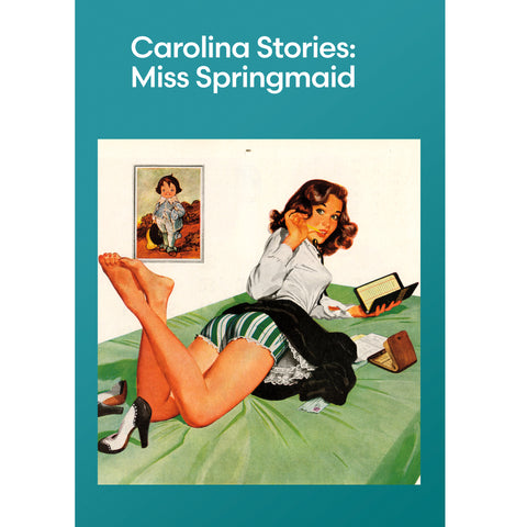 Carolina Stories: Miss Springmaid