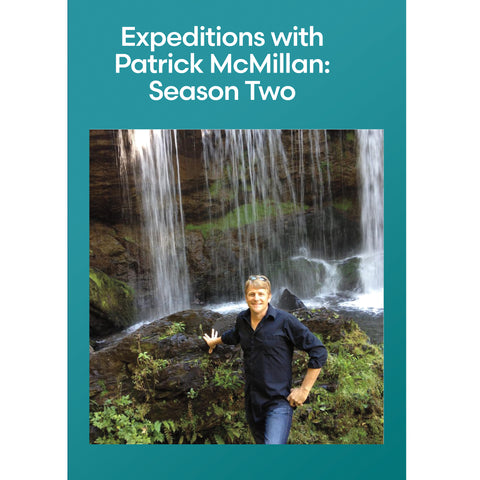 Expeditions with Patrick McMillan: Season Two