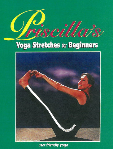 Priscilla's Yoga Stretches: Lesson 1 for Beginners