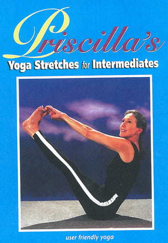 Priscilla's Yoga Stretches Lesson 2 for Intermediates