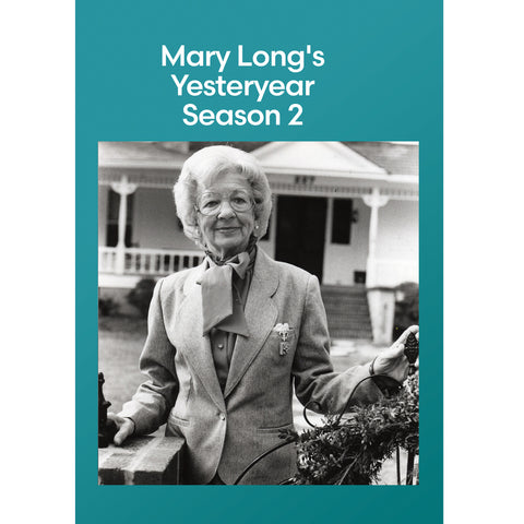 Mary Long's Yesteryear Season 2