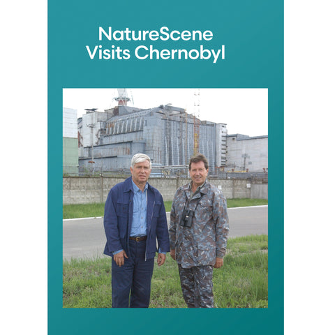 NatureScene Visits Chernobyl