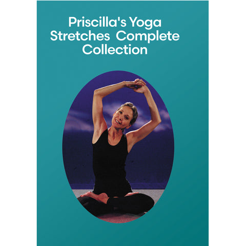 Priscilla's Yoga Stretches  Complete Collection
