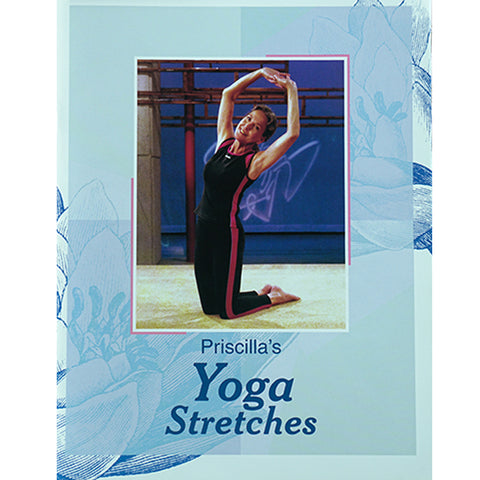 Priscilla Patrick Yoga: Priscilla's Yoga Stretches Workbook