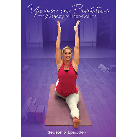 Yoga in Practice: Open, Steady, and Patient