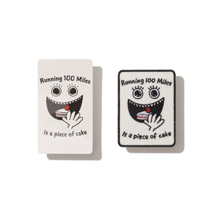 Running 100miles is a piece of cake sticker & patch