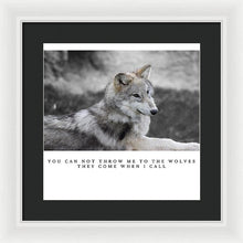 Load image into Gallery viewer, Throw Me To The Wolves - Framed Print