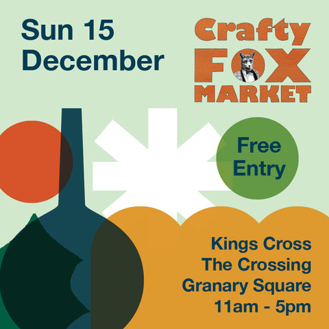 Crafty Fox Market Kings Cross Granary Square. Come and buy from Catnap Design London in person.