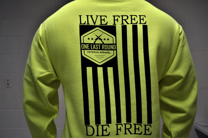 Live Free Die Free Hoodie (Safety Green) - One Last Round Apparel