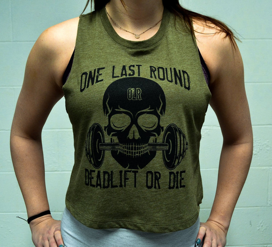 Deadlift or Die Crop - One Last Round