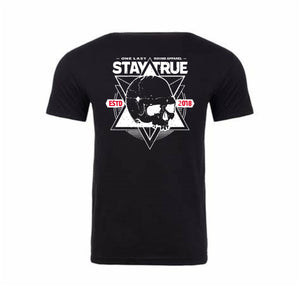 Stay True - One Last Round Apparel