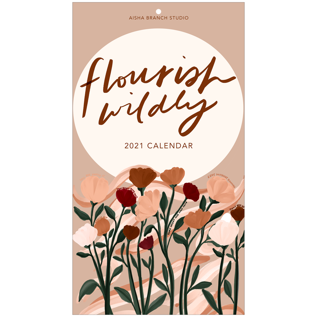 Flourish Wildly 2021 Calendar