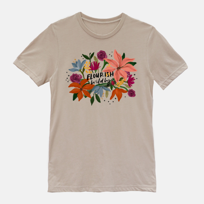 Flourish Wildly T-Shirt